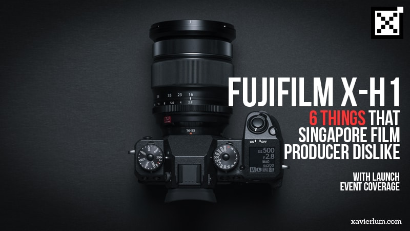 Fujifilm X-H1 Launch Event in Singapore – In my own words